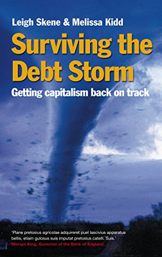 9781781251058: Surviving the Debt Storm: Getting Capitalism Back on Track