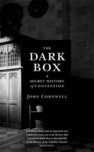 9781781251089: The Dark Box: A Secret History of Confession