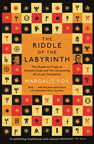 9781781251331: Riddle of the Labyrinth: The Quest to Crack an Ancient Code and the Uncovering of a Lost Civilisation