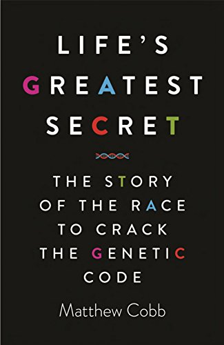 9781781251409: Life's Greatest Secret: The Race to Crack the Genetic Code