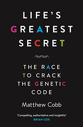 9781781251416: Life's Greatest Secret: The Race to Crack the Genetic Code