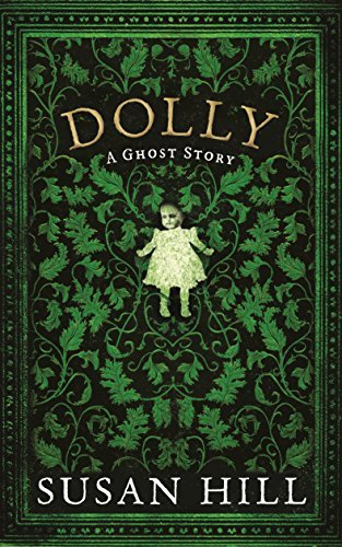 9781781251423: Dolly: A Ghost Story
