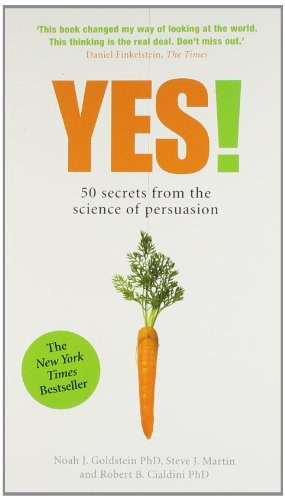 9781781251553: Yes!: 50 Secrets From the Science of Persuasion