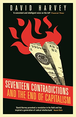 9781781251614: Seventeen Contradictions and the End of Capitalism