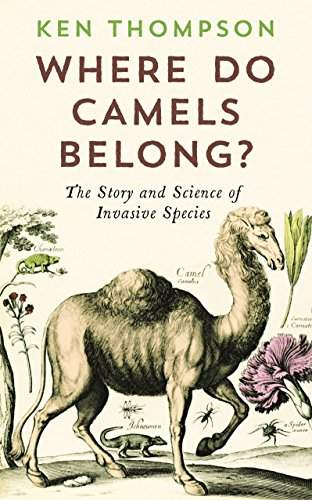 9781781251751: Where Do Camels Belong?: The story and science of invasive species