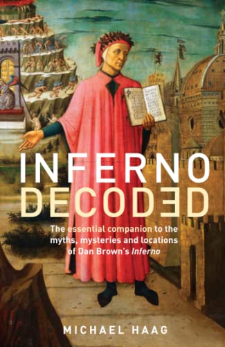 9781781251805: Inferno Decoded: The essential companion to the myths, mysteries and locations of Dan Brown's Inferno