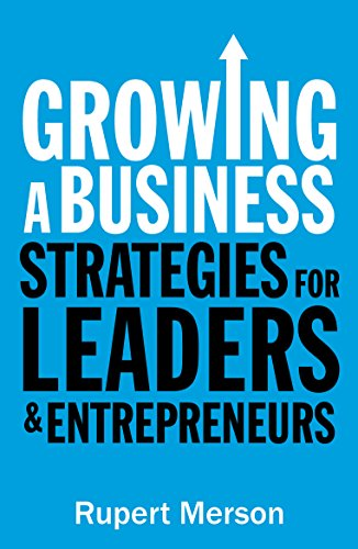 9781781252420: Growing a Business: Strategies for leaders and entrepreneurs