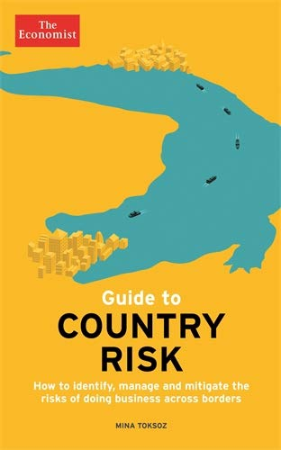 9781781252581: The Economist Guide to Country Risk