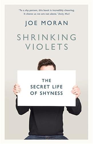 9781781252642: Shrinking Violets: The Secret Life of Shyness