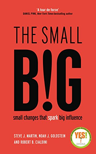 9781781252741: The small BIG: Small Changes that Spark Big Influence