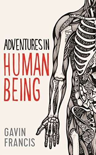 9781781253410: Adventures in Human Being (Wellcome)