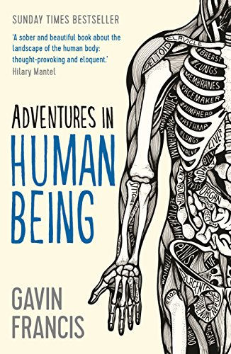 9781781253427: Adventures in Human Being (Wellcome)
