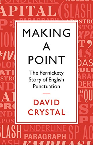 Making a Point: David Crystal