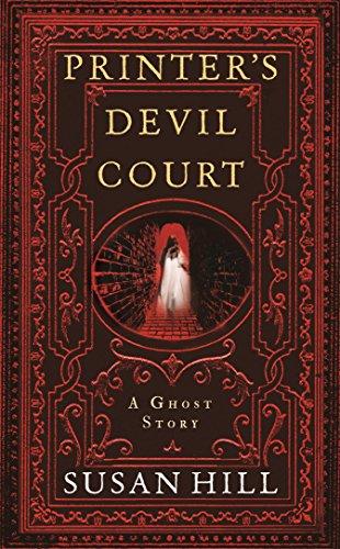 Printers Devil Court (The Susan Hill Collection) 9781781253656 Printers Devil Court
