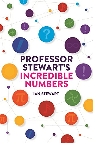 9781781254103: Professor Stewart's Incredible Numbers