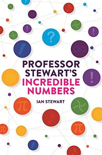 9781781254103: Professor Stewart's Incredible Numbers
