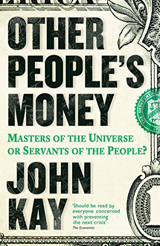 9781781254455: Other People's Money: Masters of the Universe or Servants of the People?