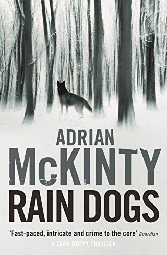 9781781254554: Rain Dogs (Detective Sean Duffy)