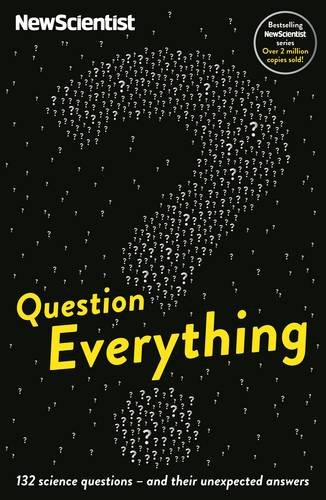 9781781254684: Question Everything: 132 science questions – and their unexpected answers