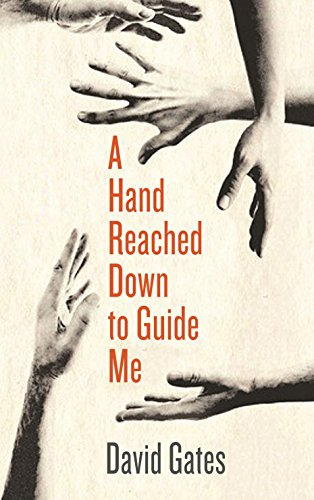 9781781254912: A Hand Reached Down to Guide Me