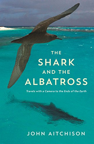 9781781255018: The Shark and the Albatross: Adventures of a wildlife film-maker