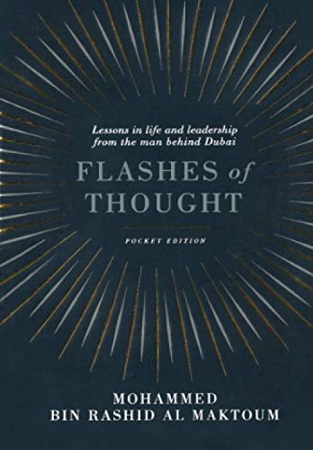 9781781255032: Flashes of Thought: Lessons in Life and Leadership from the Man Behind Dubai