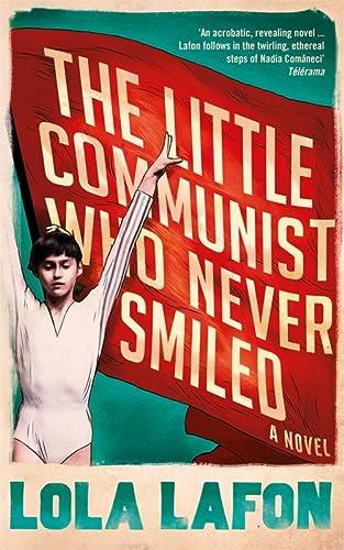 9781781255148: The Little Communist Who Never Smiled