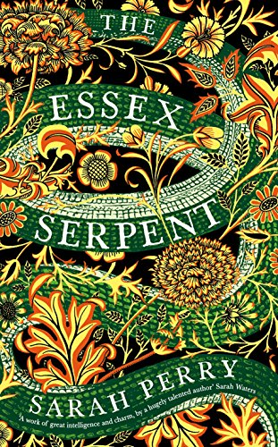 9781781255445: Essex Serpent: The number one bestseller and British Book Awards Book of the Year