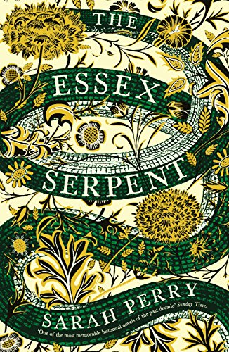 9781781255452: The Essex Serpent: The number one bestseller and British Book Awards Book of the Year