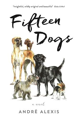 9781781255582: Fifteen Dogs