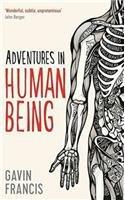 9781781255971: Adventures In Human Being