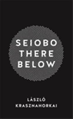 9781781255988: Seiobo There Below [Paperback] [Jan 01, 2017] NILL