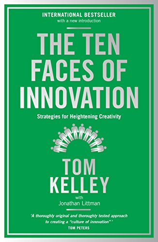 9781781256152: The Ten Faces of Innovation: Strategies for Heightening Creativity