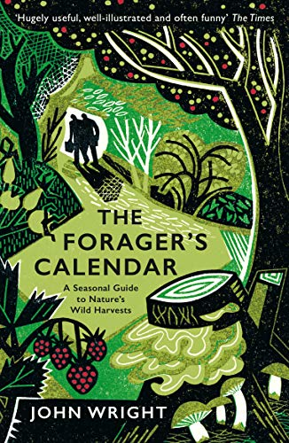 9781781256220: The Forager's Calendar: A Seasonal Guide to Nature's Wild Harvests
