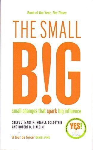 9781781256398: Hatchette India The Small Big: Small Changes That Spark Big Influence