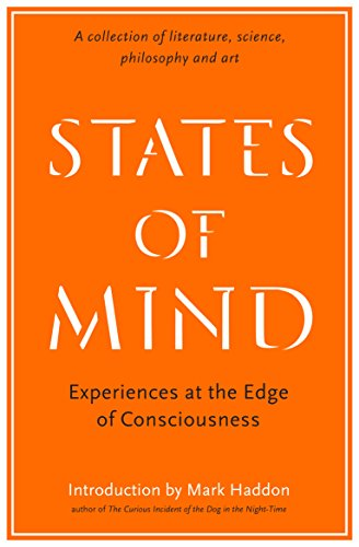 9781781256558: States of Mind: Experiences at the Edge of Consciousness – An Anthology (Wellcome Collection)