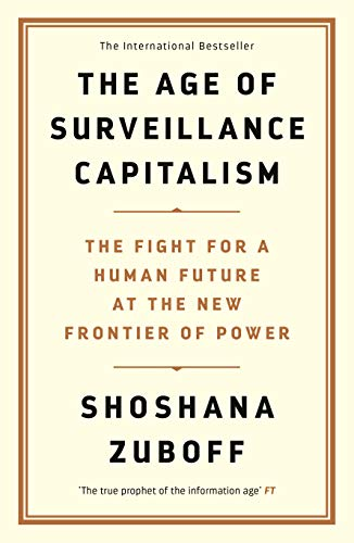 9781781256855: The age of surveillance capitalism: the fight for the future at the new frontier of power