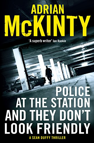 9781781256930: Police at the Station and They Don't Look Friendly (Detective Sean Duffy)