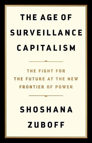 9781781257098: The Age of Surveillance Capitalism: The Fight for the Future at the New Frontier of Power