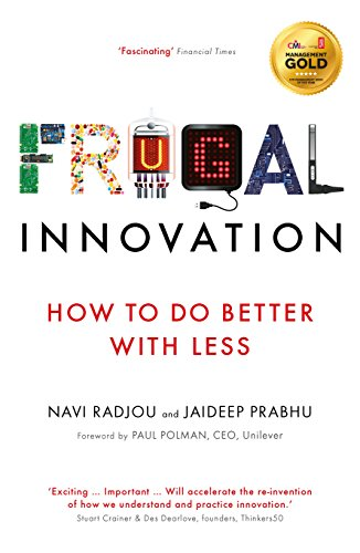 9781781257609: Frugal Innovation: How to do better with less