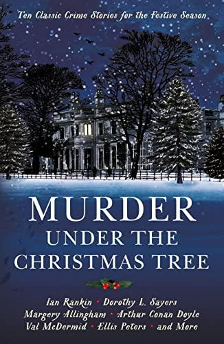 9781781257913: Murder under the Christmas Tree: Ten Classic Crime Stories for the Festive Season (Vintage Murders)