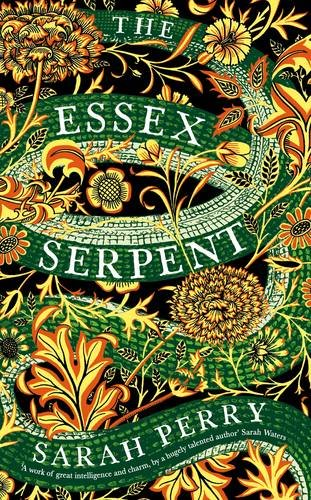 9781781258019: The Essex Serpent: The number one bestseller and British Book Awards Book of the Year