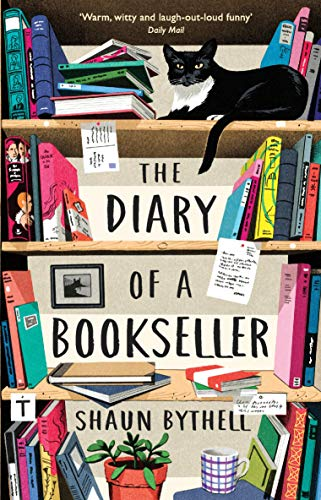 9781781258637: The Diary of a Bookseller (Shaun Bythell)