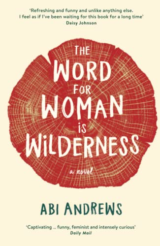 9781781259092: The Word for Woman is Wilderness