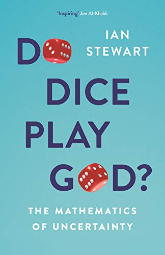 9781781259436: Do Dice Play God?: The Mathematics of Uncertainty