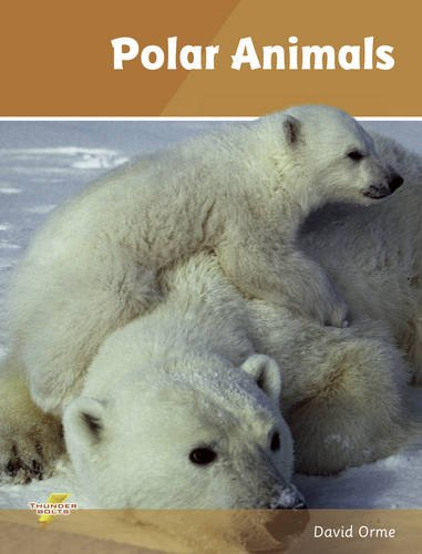 Polar Animals (Thunderbolts): Orme, David