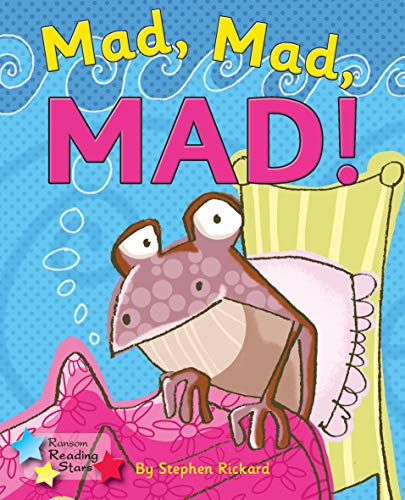 Mad, Mad, MAD! (Reading Stars): Stephen Rickard