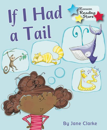 If I Had a Tail (Paperback): Jane C. Clark