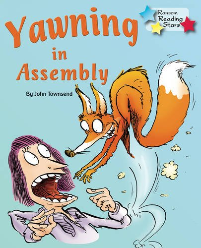 Yawning In Assembly (Reading Stars): Townsend, John