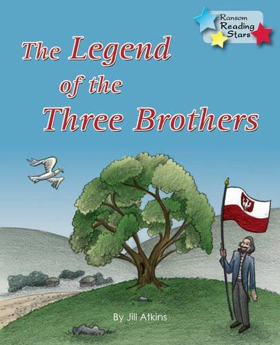 Legend Of The Three  Brothers (Reading Stars): Atkins, Jill